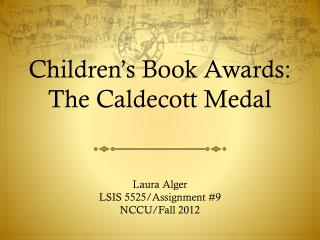 Children's Book Awards: The Caldecott Medal