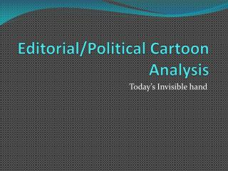 Editorial/Political Cartoon Analysis