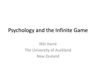 Psychology and the Infinite Game