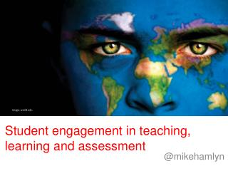 Student engagement in teaching, learning and assessment