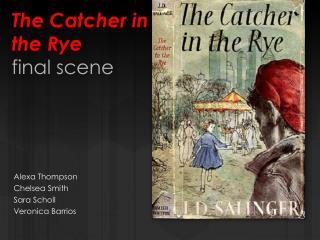 The Catcher in the Rye final scene