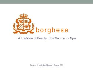 A Tradition of Beauty…the Source for Spa