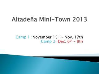 Altadeña Mini-Town 2013