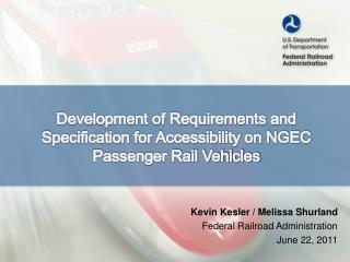 Development of Requirements and Specification for Accessibility on NGEC Passenger Rail Vehicles