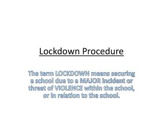Lockdown Procedure
