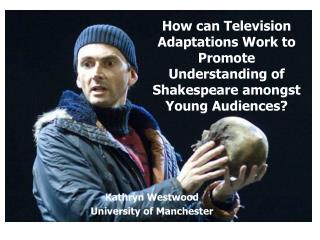 Kathryn Westwood University of Manchester