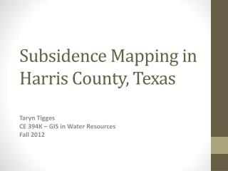 Subsidence Mapping in Harris County, Texas