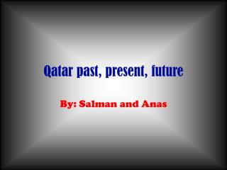 Qatar past, present, future