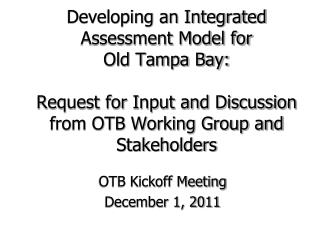 OTB Kickoff Meeting December 1, 2011