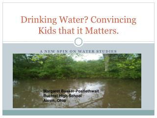 Drinking Water? Convincing Kids that it Matters.