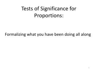 Tests of Significance for Proportions: