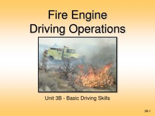 Fire Engine  Driving Operations