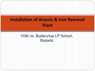 Installation of Arsenic & Iron Removal Plant