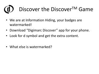 Discover the  Discover TM Game
