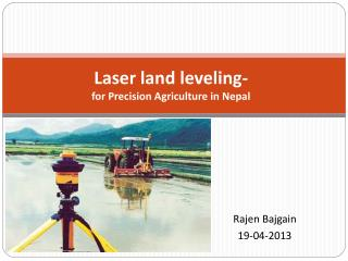 Laser land leveling- for Precision Agriculture in Nepal