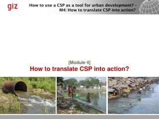 [ Module 4] How to translate CSP into action?