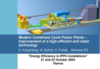 """Energy Efficiency in IPPC-installations""  21 and 22 October 2004 Vienna"