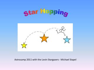 Astrocamp 2011 with the Levin Stargazers - Michael Stapel