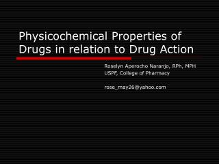 Physicochemical Properties of Drugs in relation to Drug Action