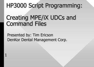 HP3000 Script Programming: Creating MPE/iX UDCs and Command Files