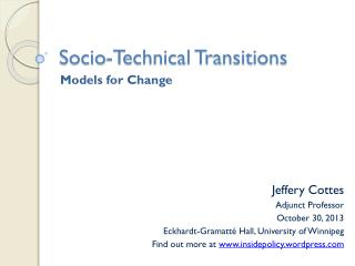 Socio-Technical Transitions