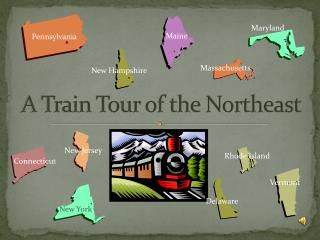 A Train Tour of the Northeast