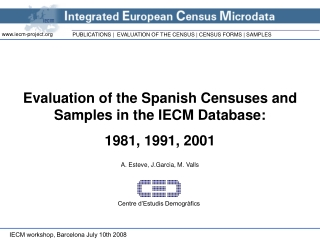 Evaluation of the Spanish Censuses and Samples in the IECM Database: 1981, 1991, 2001
