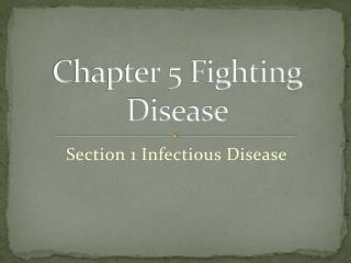 Chapter 5 Fighting Disease