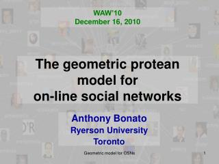 The geometric protean model for  on-line social networks