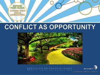 Conflict as opportunity