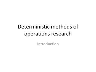 Deterministic methods  of operations  research