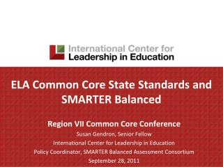ELA Common Core State Standards and SMARTER Balanced