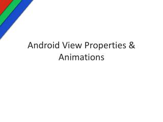 Android View Properties & Animations
