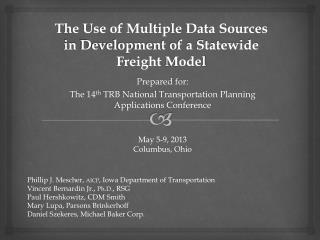 The Use of Multiple Data Sources  in  Development of a Statewide Freight  Model