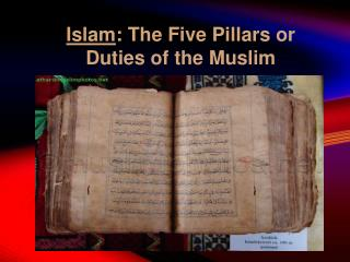 Islam : The Five Pillars or Duties of the Muslim