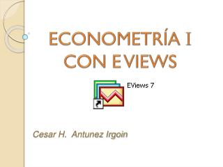 ECONOMETRÍA  I CON E VIEWS