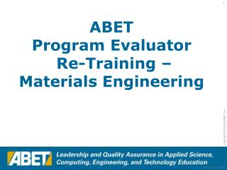 ABET Program Evaluator  Re-Training – Materials Engineering