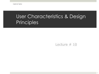 User Characteristics & Design Principles