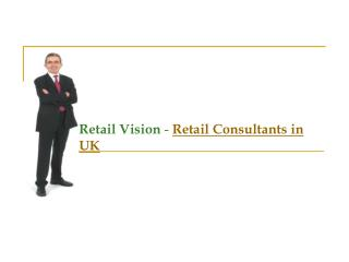 Retail Consultants in UK