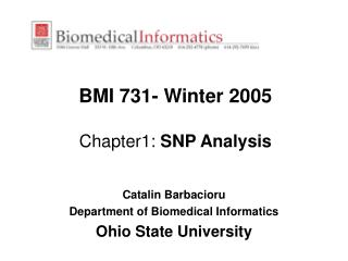 BMI 731- Winter 2005 Chapter1:  SNP Analysis