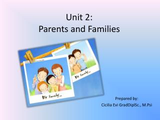 Unit 2: Parents and Families