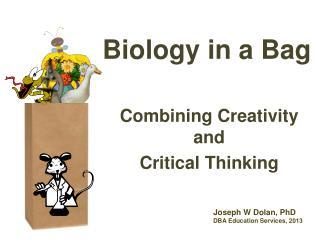 Biology in a Bag