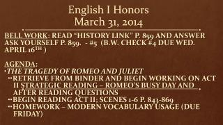 English I Honors March 31, 2014