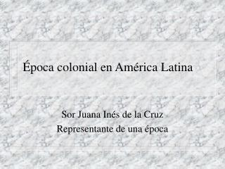 poca colonial en Am rica Latina