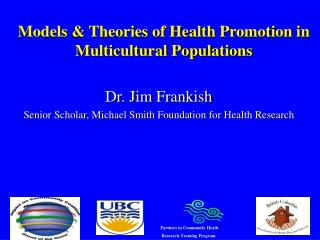 Models & Theories of Health Promotion in Multicultural Populations