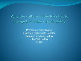 Why the culture of the NHS has to change to enable sustainability.
