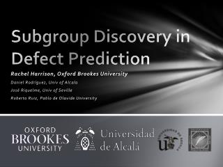 Subgroup Discovery in Defect Prediction