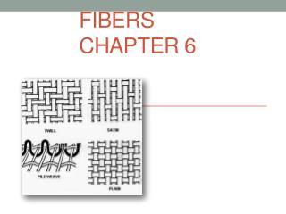 Fibers Chapter 6