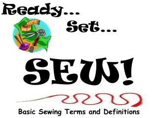 Ready…  Set… SEW!