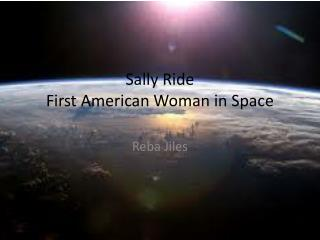 Sally Ride First American Woman in Space